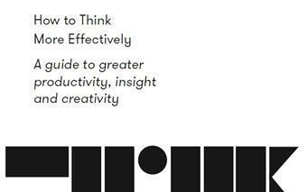 Cómo pensar más eficazmente. Una guía para una mayor productividad, perspicacia y creatividad.