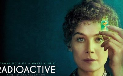 Radioactive: Madame Curie reinventada